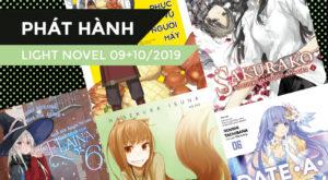 【PHÁT HÀNH】Danh Sách Light Novel Mới Trong Tháng 09 + 10/2019 (Phần 1)