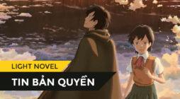 [Những đứa trẻ đuổi theo tinh tú] - Sự trở lại của một tác phẩm dựa trên bộ anime kinh điển của SHINKAI Makoto