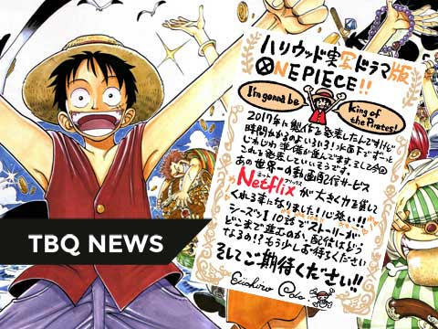 【TBQ NEWs】[ONE PIECE] live-action được Netflix sản xuất, Mùa 1 dài 10 tập! Tác giả Oda trực tiếp giám sát!!