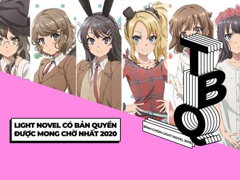 【TBQ LIGHT NOVEL THƯỜNG NIÊN LẦN THỨ I】Hạng mục: Light Novel mới được mong đợi trong năm 2020