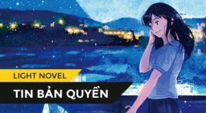 【TIN BẢN QUYỀN】Khởi đầu thuận lợi, Ai Novel tiếp tục tung bản quyền oneshot [Aoi tsuki no yoru, mouichido kanojo ni koi wo suru]