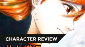 INOUE Orihime – Người muốn thủ vai phụ, lại bị tác giả biến thành nữ chính roman