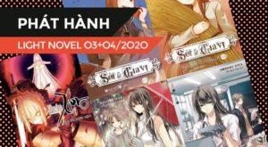 【PHÁT HÀNH】Danh Sách Light Novel Mới Trong Tháng 03 + 04/2020 (Phần 1)