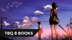 【TBQ 8 BOOKS】Dành cho người mới nhập môn Light Novel