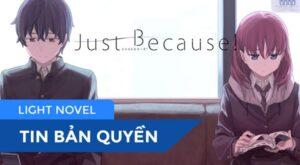 Feature-Ban-Quyen-Light-Novel-Just-Because