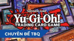 Feature-Chuyen-De-TBQ-Yu-Gi-Oh-Card-Game-1