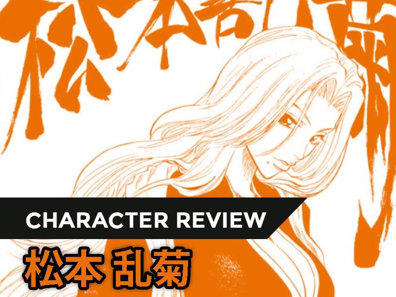 Character-Review-MATSUMOTO-Rangiku