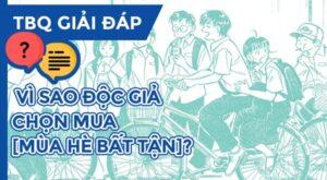 TBQ-giai-dap-vi-sao-doc-gia-chon-mua-Mua-He-Bat-Tan
