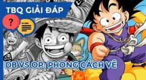Chuyen-De-TBQ-One-Piece-vs-Dragon-Ball-Round-2-Feature